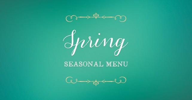 'New' Spring Dinner Menu